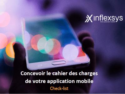 InfleXsys concevoir le cahier des charges d'une application mobile