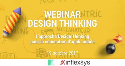 WEBINAR Klap & InfleXsys : Rôle et bénéfices d'une approche Design Thinking dans un projet de conception d'application mobile