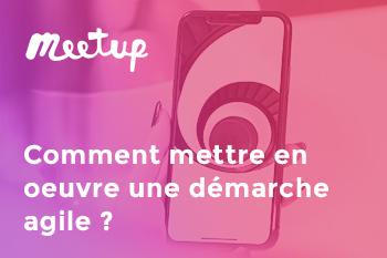 """Meetup InfleXsys """"Développement d'applications mobiles : comment mettre en oeuvre une démarche Agile ?"""""""