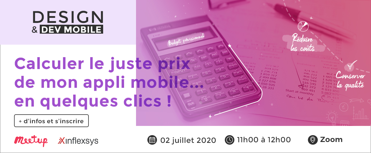 Meetup InfleXsys 2 juillet 2020 Calculer le juste prix de mon appli mobile... en quelques clics