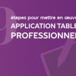 Mettre en œuvre une application tablette professionnelle en 9 étapes