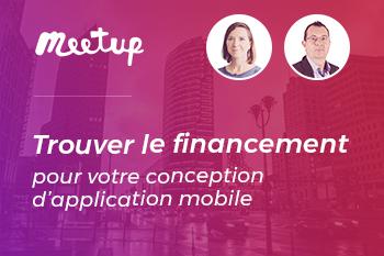 InfleXsys Meetup en ligne : « Trouver le financement pour votre projet de conception d'application mobile »