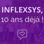 InfleXsys, l'histoire d'une success story qui fête en 2021, ses 10 ans