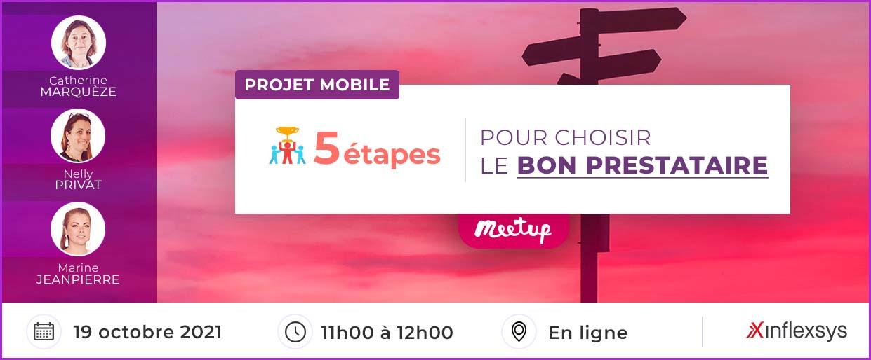 Meetup InfleXsys 19 octobre 2021 Projet mobile : 5 étapes pour choisir le bon prestataire
