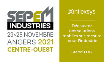 SEPEM Industries Angers 2021 | InfleXsys sera présent Stand D36